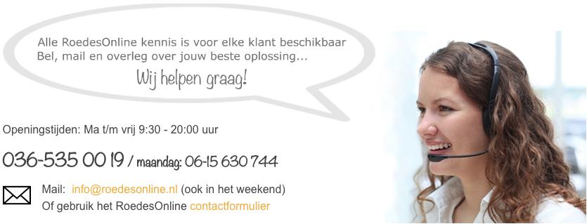 RoedesOnline klantenservice - bereikbaar op 036-5350019 en info@roedesonline.nl